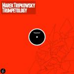 TRIPKOWSKY, Marek - Trumpetology (Front Cover)
