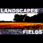 LANDSCAPES - Fields (Front Cover)