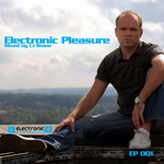 Electronic Pleasure 001 (mixed by CJ Stone)