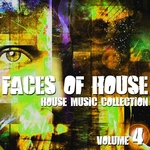 Faces Of House (House Music Collection Volume 4)