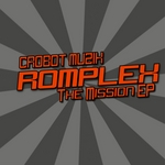 ROMPLEX - The Mission EP (Front Cover)