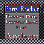 Forever Party: Forever Rock (Best Anthem)
