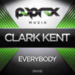 KENT, Clark - Everybody (Front Cover)