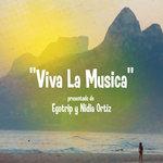 EGOTRIP feat NIDIA ORTIZ - Viva La Musica (Front Cover)