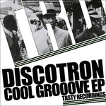 DISCOTRON - Cool Grooove EP (Front Cover)