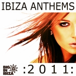 VARIOUS - Ibiza Anthems 2011 (Front Cover)