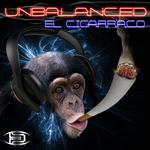 UNBALANCED - El Cigarraco (Front Cover)