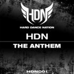 Hard Dance Nation Anthem