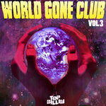 VARIOUS - World Gone Club Vol 3 (Front Cover)