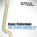 FISHERMAN, Isaac - The Synth Empire EP (Front Cover)