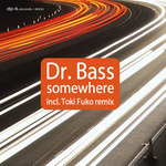 DR BASS - Somewhere (Front Cover)