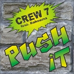 CREW 7 feat RAHEEMA - Push It (Front Cover)