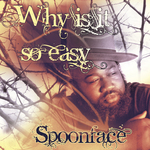 SPOONFACE - Kizomba Love: Why Is It So Easy (For You To Leave Me) (Front Cover)