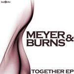 MEYER & BURNS - Together EP (Front Cover)