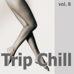ARTHUR EXPLICIT/MYSTERY SMOCK/LONELY DREAMER/MIDNIGHTWAVE - Trip Chill Vol 8 (Front Cover)