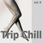 Trip Chill Vol 8