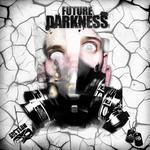 Future Darkness