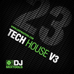 DJ Mixtools 23: Tech House Vol 3 (Sample Pack WAV)