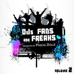 DJs Fans & Freaks Vol 2 (presented by Pascal Dolle)