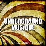 VARIOUS - Underground Musique Vol 1: Deep & Tech House Selection (Front Cover)