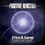 2VINZ & GANEZ - Close Your Eyes (Front Cover)