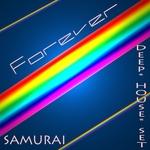 SAMURAI - Forever (Deep House Set) (Front Cover)