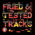 VARIOUS - Fried & Tested Tracks Vol 3 (Front Cover)