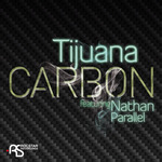 TIJUANA feat NATHAN PARALLEL - Carbon (Front Cover)