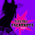 VARIOUS - Electro Escapades Vol 2 (Front Cover)