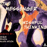 MESSENGER, The - Wishful Thinking (Front Cover)