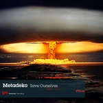 METADEKO - Save Ourselves (Front Cover)