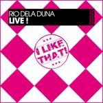 RIO DELA DUNA - Live! (Front Cover)