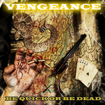 DJ VENGEANCE - Be Quick Or Be Dead EP (Front Cover)