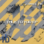 KONECTIK - Talk To You (Front Cover)