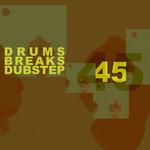 45 Drums Breaks & Dubstep