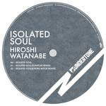 WATANABE, Hiroshi - Isolated Soul (Front Cover)