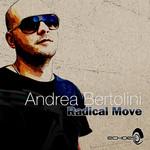 Andrea Bertolini: Radical Move