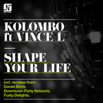 KOLOMBO feat VINCE L - Shape Your Life (Front Cover)