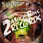 CHRISPY - Alien Weaponry (Front Cover)