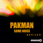 PAKMAN - Some Noise (remixes) (Front Cover)