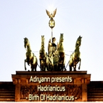 ADRYANN presents HADRIANICUS - Birth Of Hadrianicus (Front Cover)