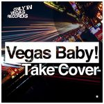 VEGAS BABY - Take Cover (Front Cover)