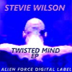 WILSON, Stevie - Twisted Mind EP (Front Cover)