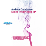 CALABRESE, Andrea - Scent Inspiration EP (Front Cover)