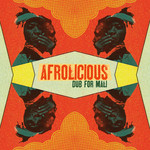 AFROLICIOUS - A Dub For Mali (Front Cover)