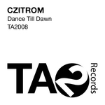 CZITROM - Dance Till Dawn (Front Cover)