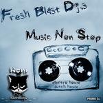 FRESH BLAST DJS - Music Non Stop (Front Cover)