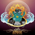 DIRTY GANESH - Make Me Rich (Front Cover)
