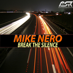 NERO, Mike - Break The Silence (Front Cover)