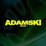 ADAMSKI - Killer (Front Cover)